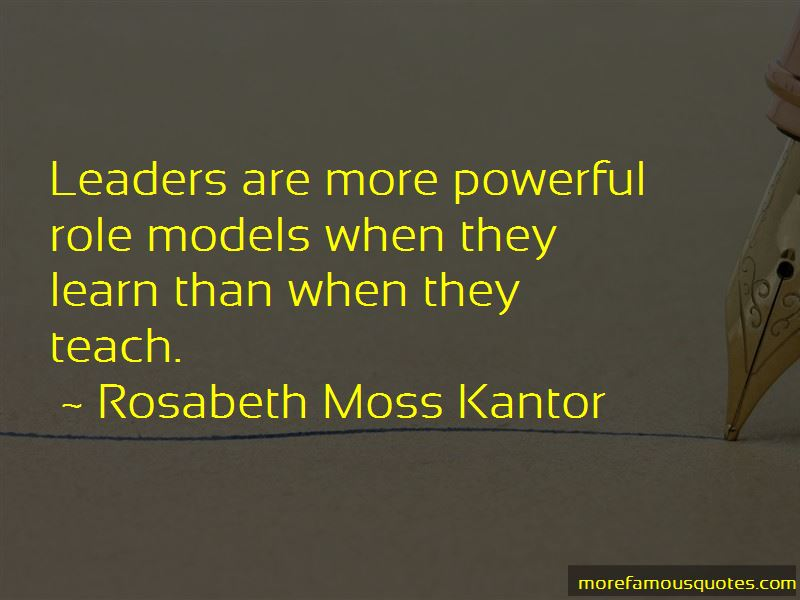 Rosabeth Moss Kantor Quotes