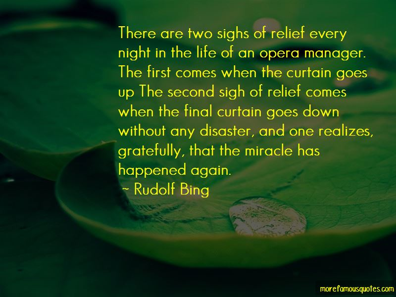 Rudolf Bing Quotes Pictures 2