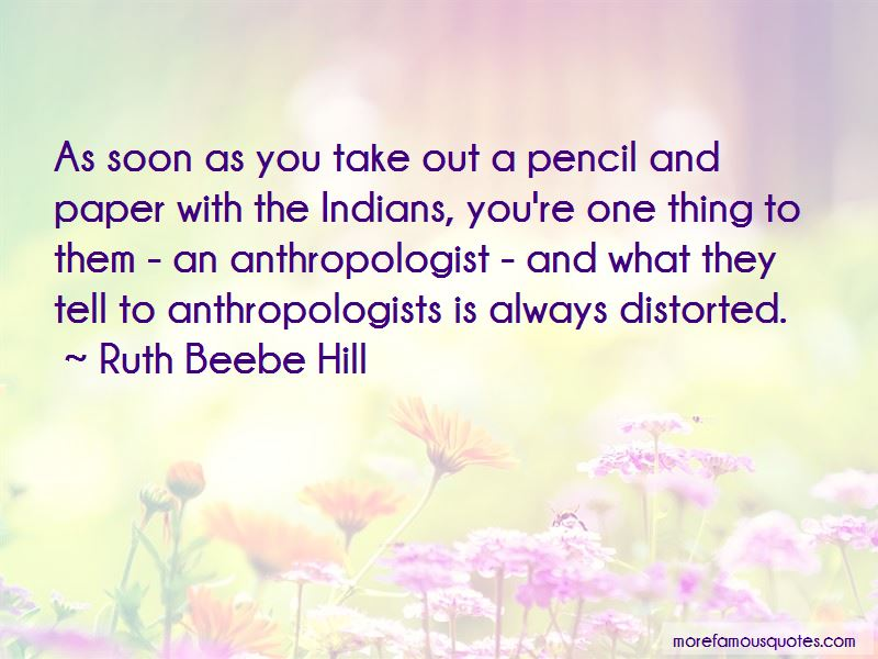 Ruth Beebe Hill Quotes Pictures 2
