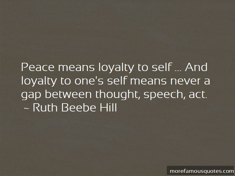 Ruth Beebe Hill Quotes