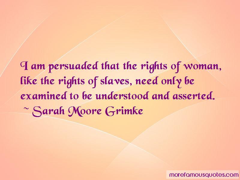 Sarah Moore Grimke Quotes