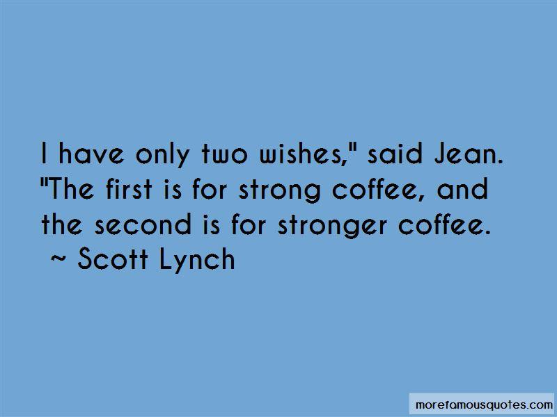 Scott Lynch Quotes