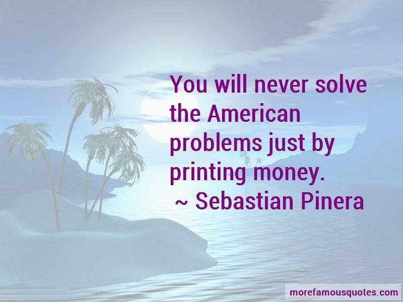 Sebastian Pinera Quotes