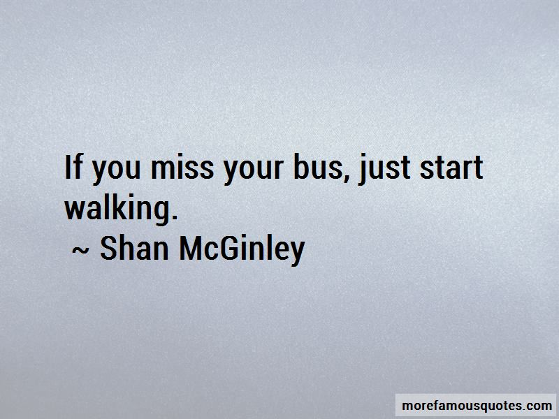 Shan McGinley Quotes
