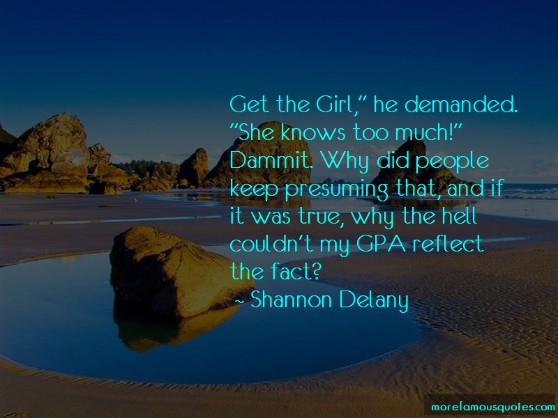 Shannon Delany Quotes Pictures 3