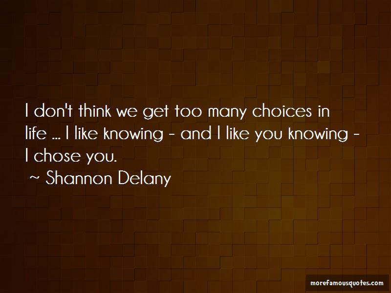 Shannon Delany Quotes