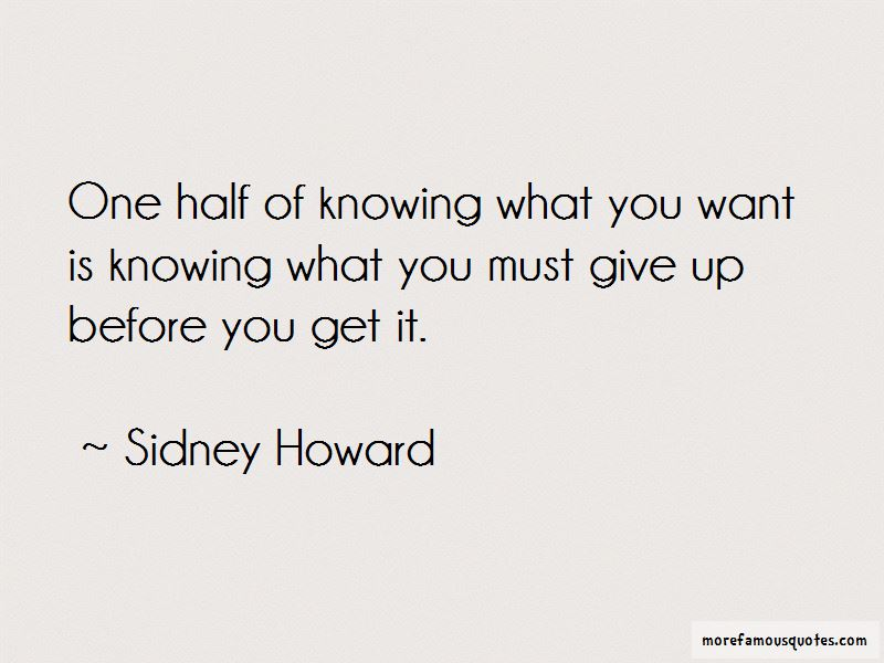 Sidney Howard Quotes Pictures 3