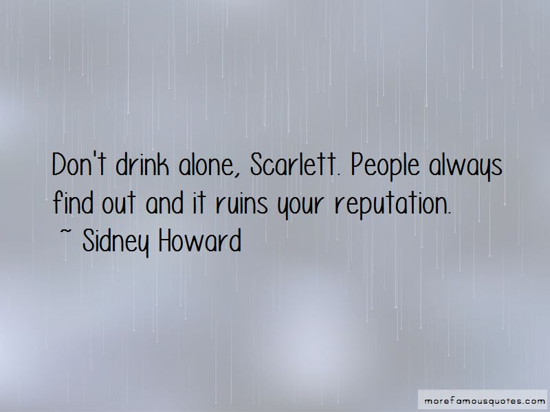 Sidney Howard Quotes Pictures 4