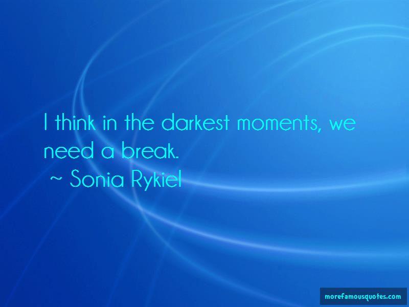 Sonia Rykiel Quotes Pictures 3