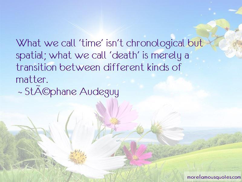 Stephane Audeguy Quotes Pictures 2