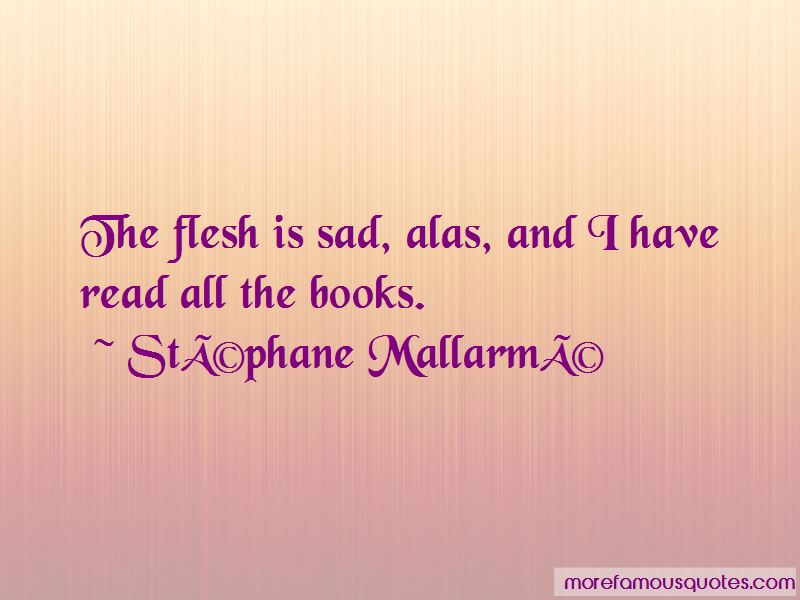 Stephane-Mallarme Quotes Pictures 4