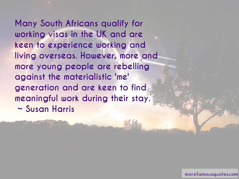 Susan Harris Quotes