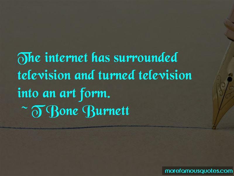 T Bone Burnett Quotes Pictures 3