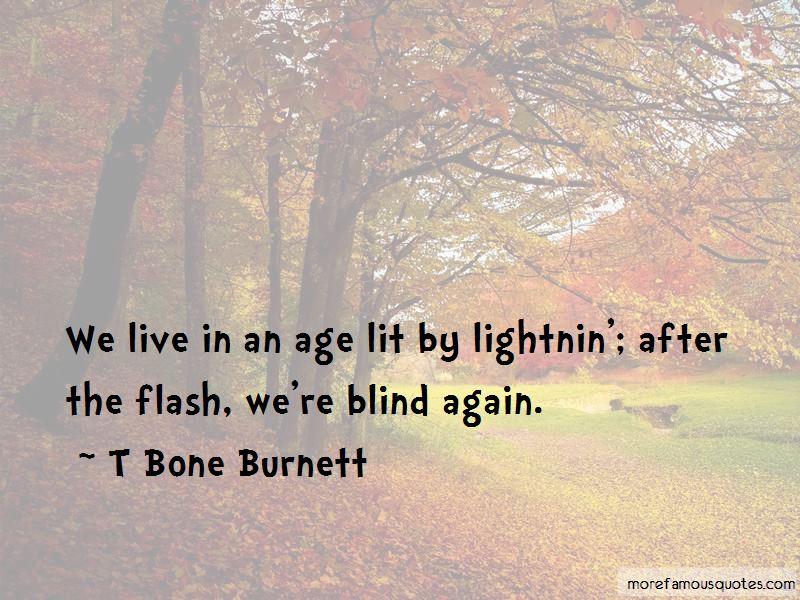T Bone Burnett Quotes