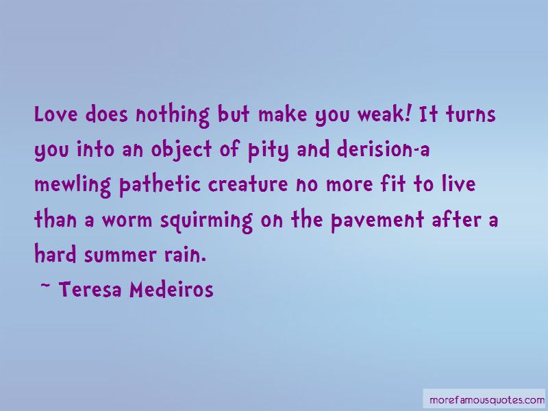 Teresa Medeiros Quotes Pictures 4