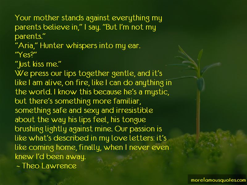 Theo Lawrence Quotes Pictures 2