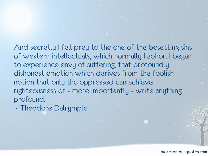 Theodore Dalrymple Quotes Pictures 4