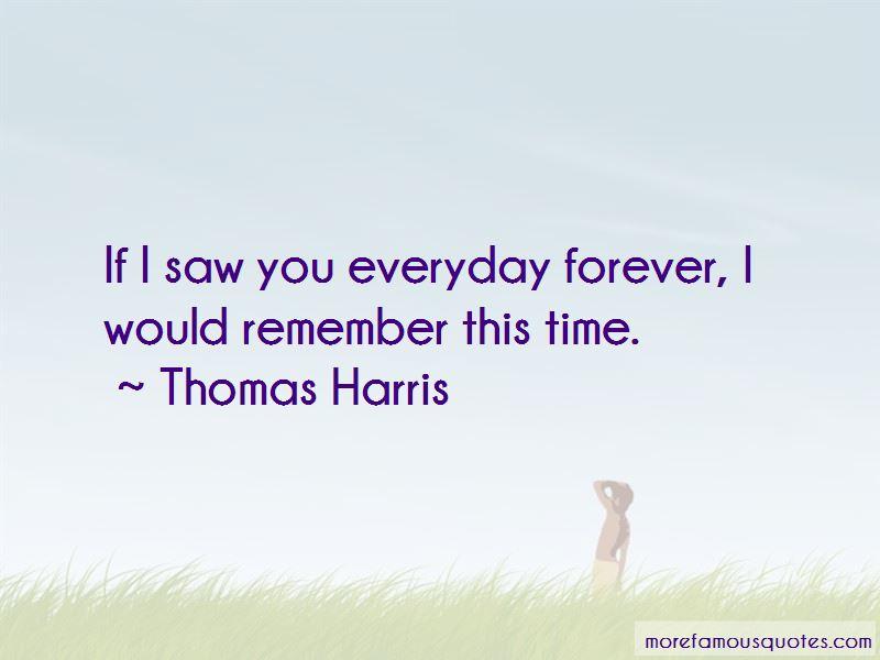 Thomas Harris Quotes Pictures 2
