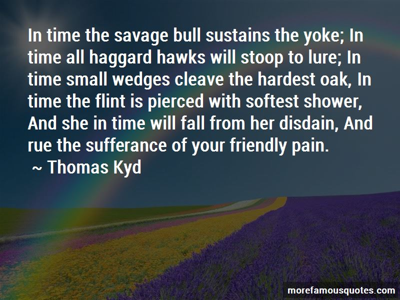 Thomas Kyd Quotes Pictures 2