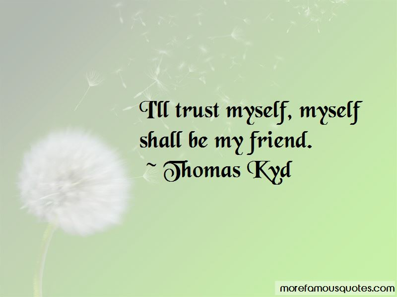 Thomas Kyd Quotes Pictures 3