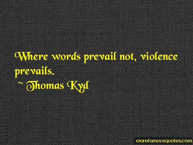 Thomas Kyd Quotes