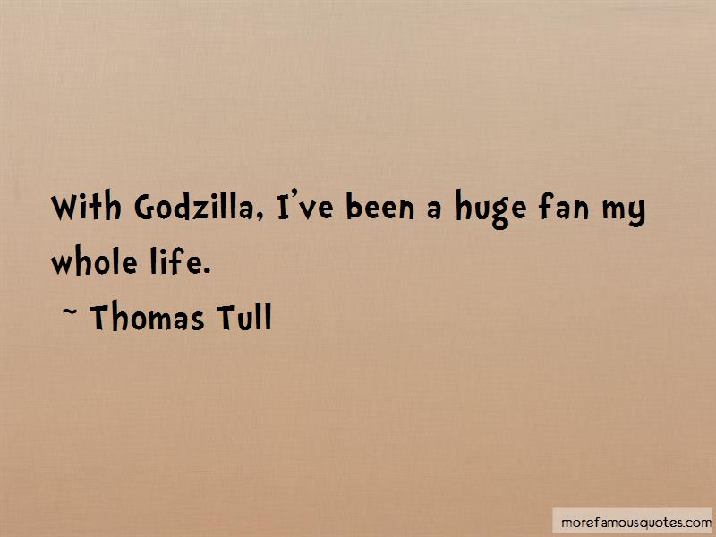 Thomas Tull Quotes Pictures 2