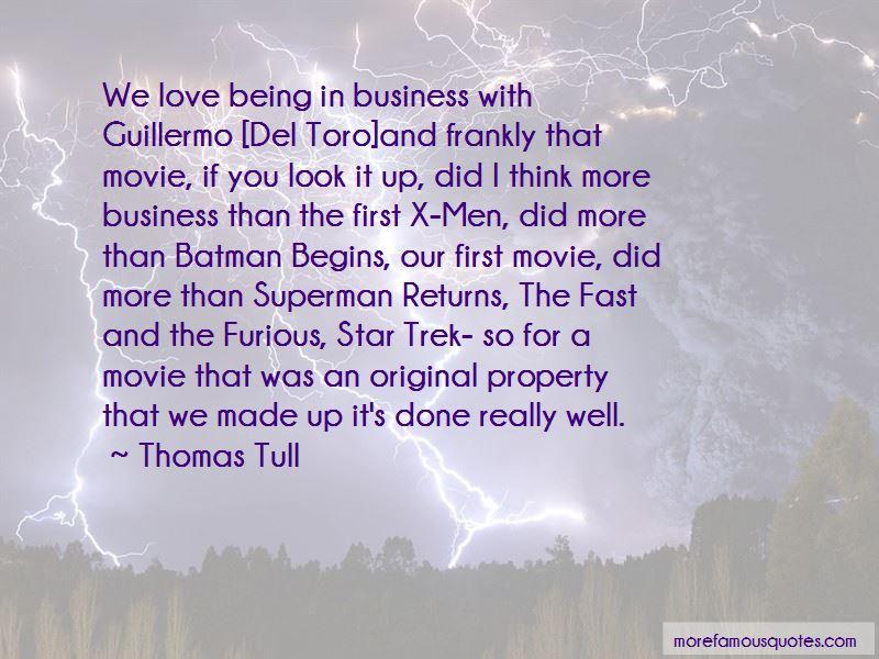 Thomas Tull Quotes