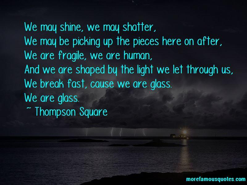 Thompson Square Quotes