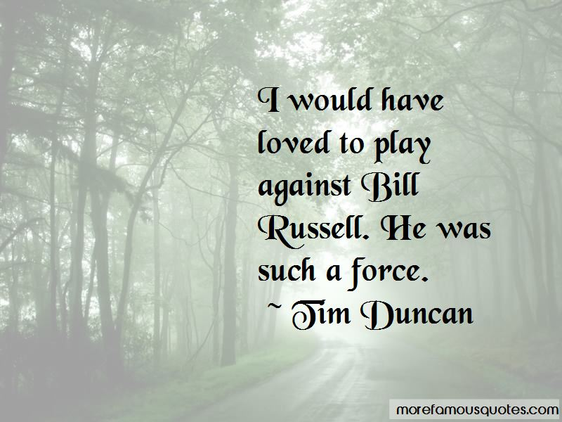 Tim Duncan Quotes Pictures 3