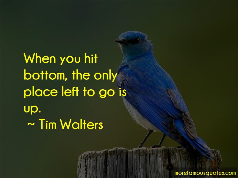 Tim Walters Quotes Pictures 2