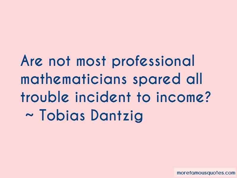 Tobias Dantzig Quotes