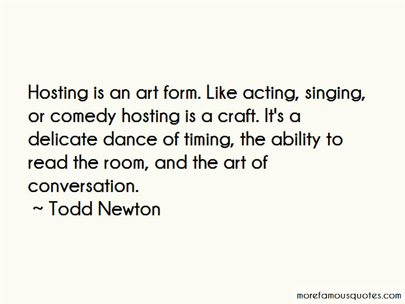 Todd Newton Quotes