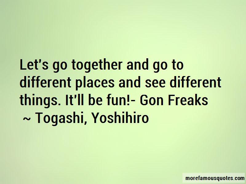 Togashi, Yoshihiro Quotes