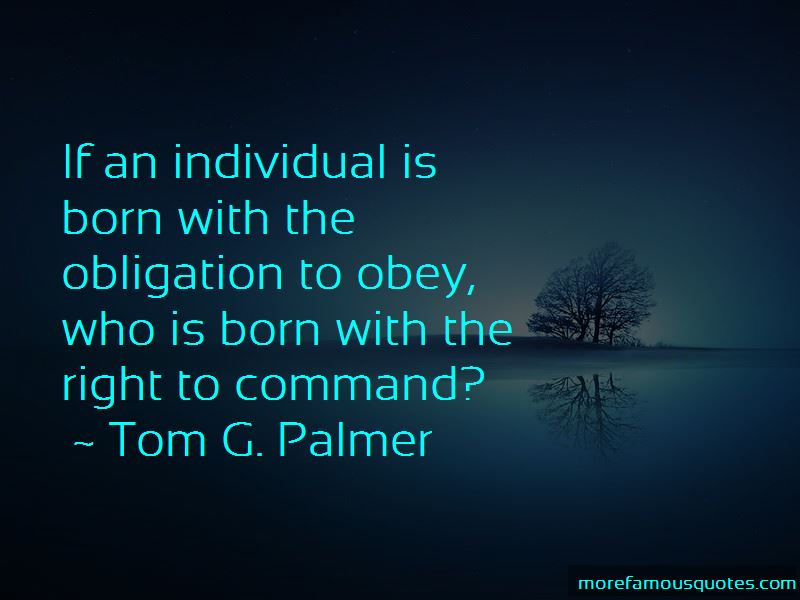 Tom G. Palmer Quotes Pictures 2