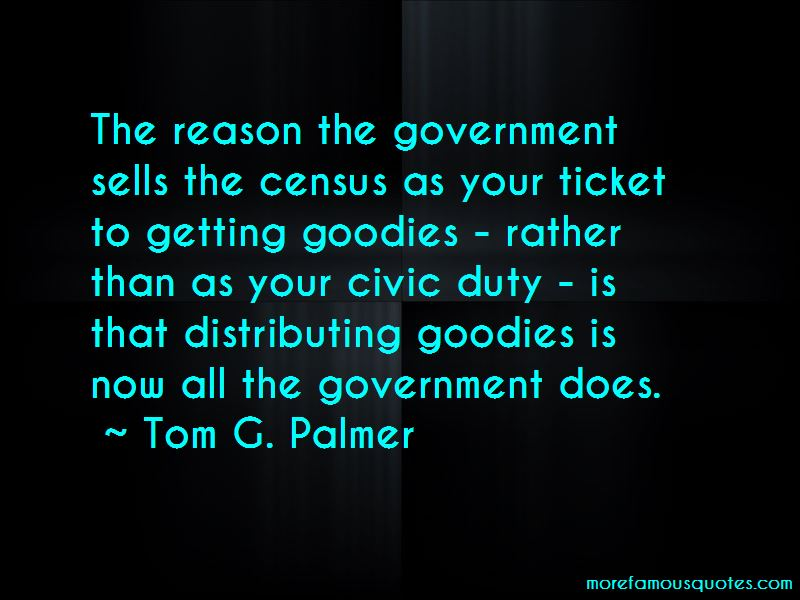 Tom G. Palmer Quotes Pictures 3