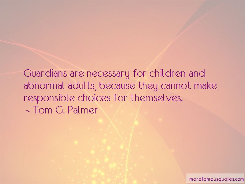 Tom G. Palmer Quotes Pictures 4