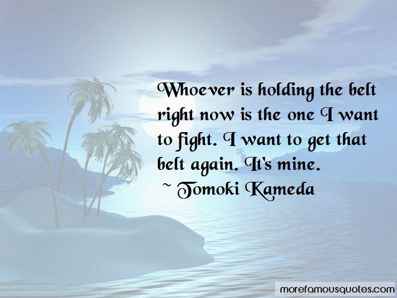 Tomoki Kameda Quotes Pictures 4