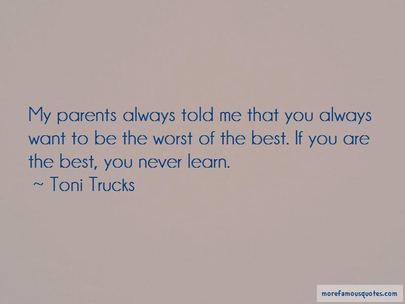 Toni Trucks Quotes Pictures 2