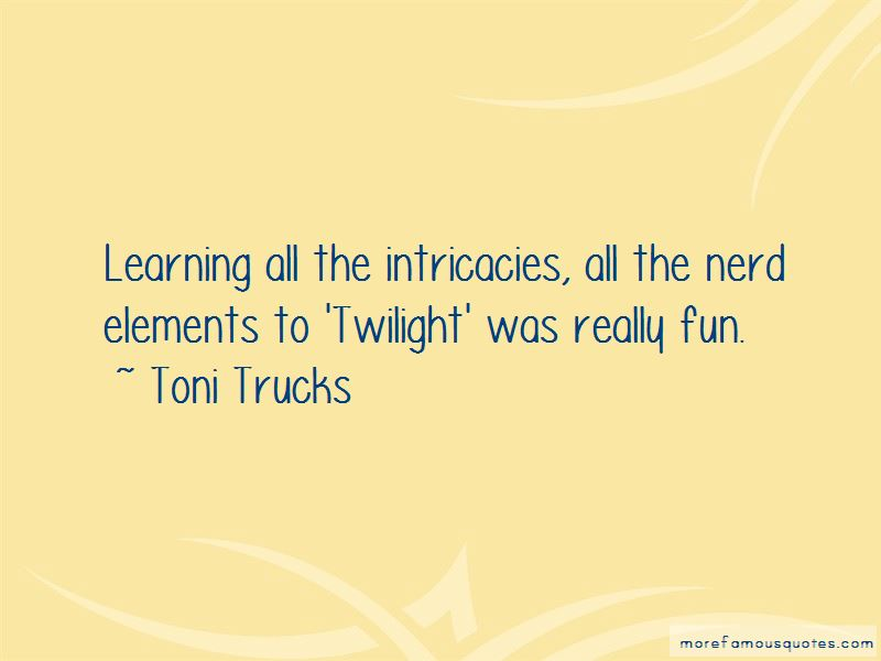 Toni Trucks Quotes Pictures 3