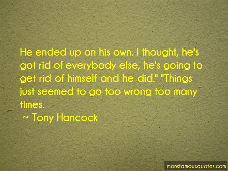 Tony Hancock Quotes