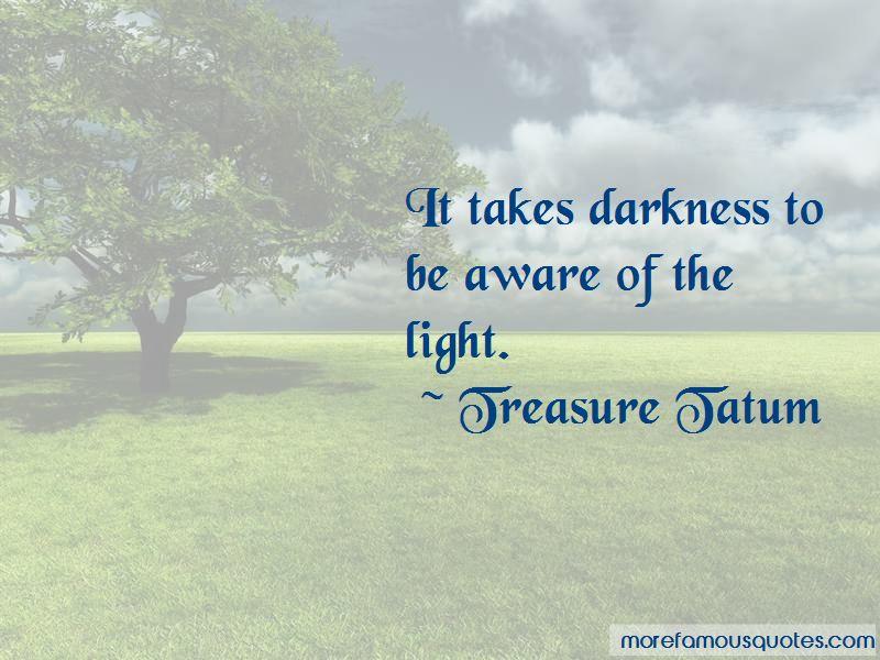 Treasure Tatum Quotes
