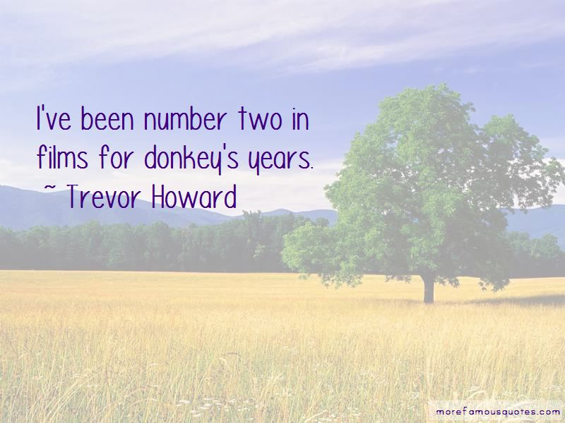 Trevor Howard Quotes Pictures 3