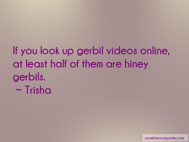 Trisha Quotes