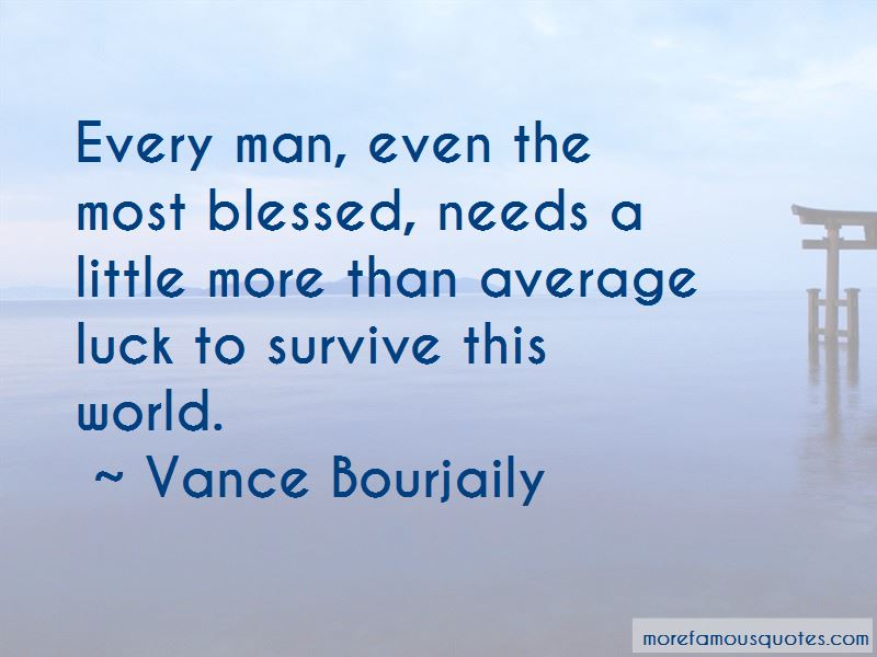 Vance Bourjaily Quotes Pictures 2