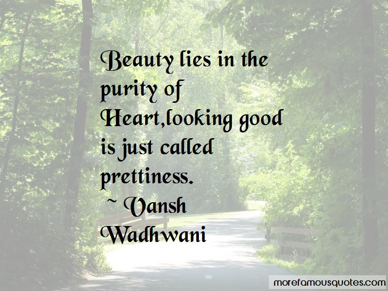Vansh Wadhwani Quotes