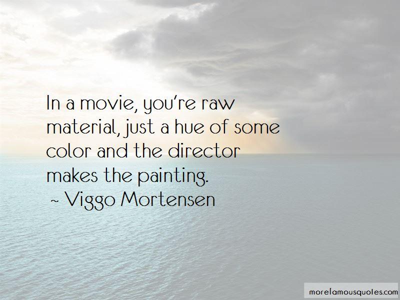Viggo Mortensen Quotes Pictures 4