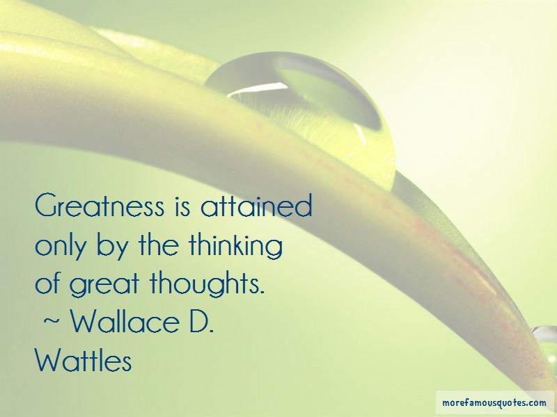 Wallace D. Wattles Quotes