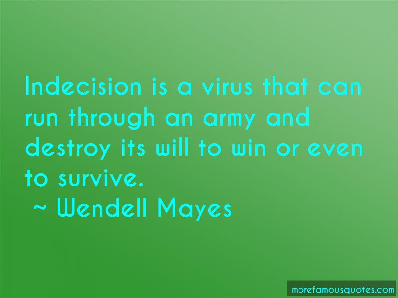 Wendell Mayes Quotes Pictures 2