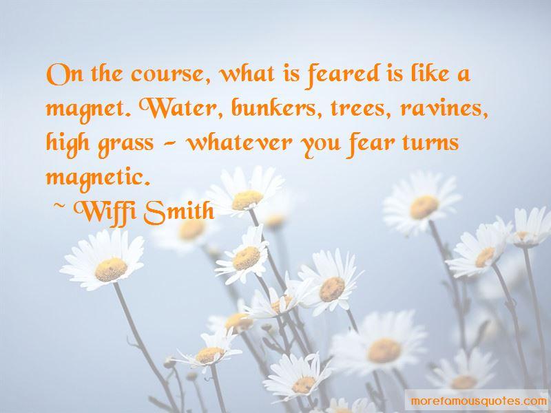 Wiffi Smith Quotes