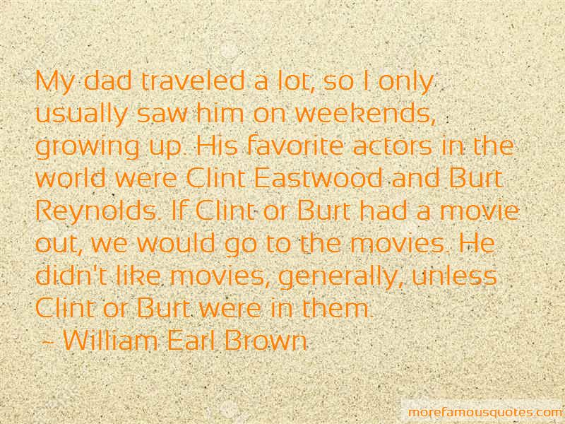 William Earl Brown Quotes Pictures 3